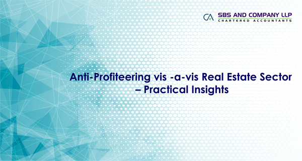 Anti Profiteering vis -a-vis Real Estate Sector