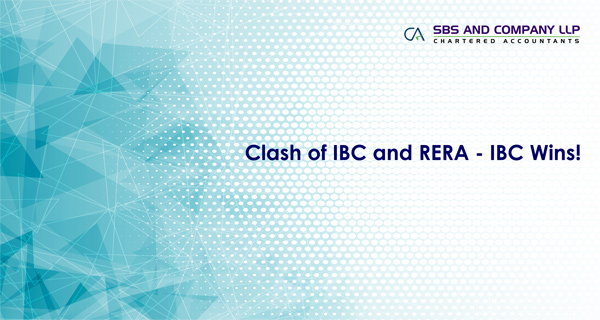 Clash of IBC and RERA Laws - IBC Wins