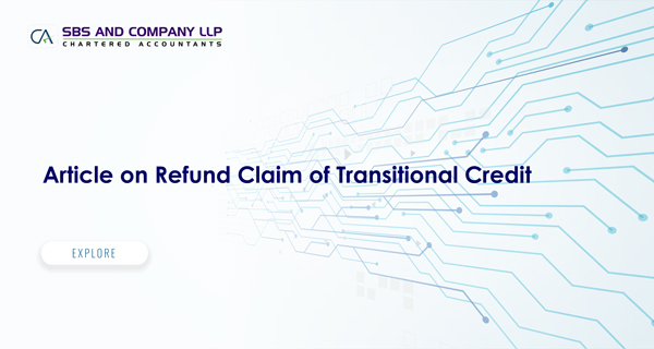An Incisive analysis on Refund of TRAN Credit